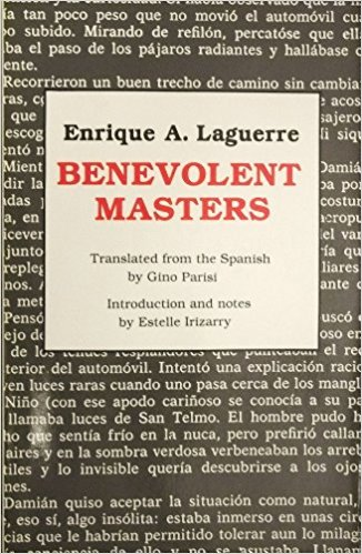 Click for more detail about The Benevolent Masters by Enrique A. Laguerre