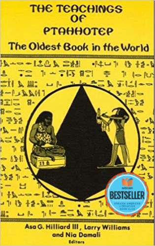 Click for more detail about The Teachings of Ptahhotep: The Oldest Book in the World by Asa G. Hilliard III