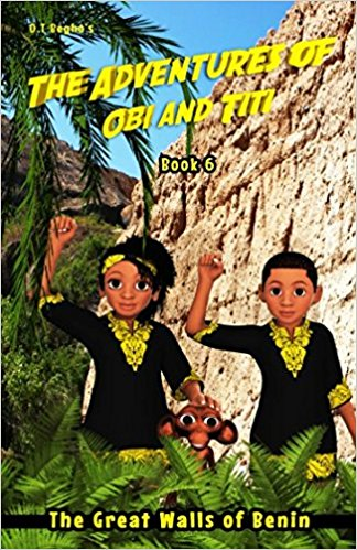 Click for more detail about The Adventures of Obi and Titi: The Great Walls of Benin (Book 6) by O.T. Begho