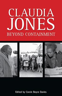 Book Cover Claudia Jones: Beyond Containment by Carole Boyce-Davies