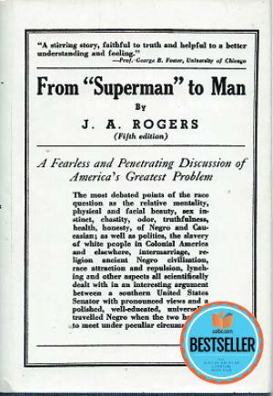 "Click for more detail about From ""Superman"" to Man by J. A. Rogers"