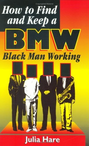 Click for a larger image of How To Find And Keep A Bmw: Black Man Working