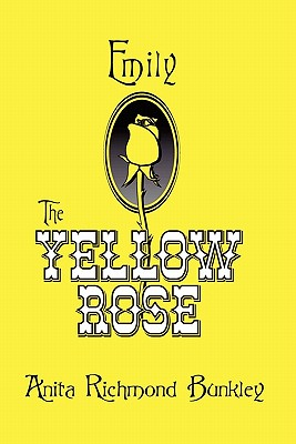 Book Cover Emily, The Yellow Rose: A Texas Legend by Anita Bunkley