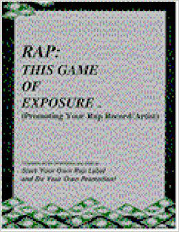 Click for more detail about Rap: This Game Of Exposure (Promoting Your Rap Record/Artist) by Walt Goodridge