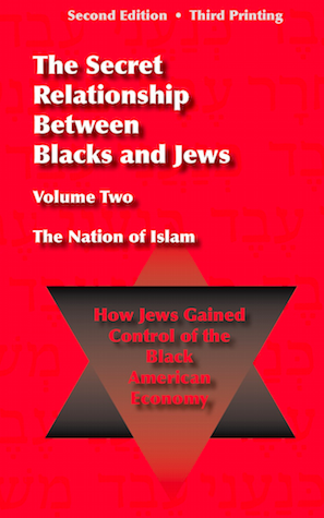 Click for more detail about The Secret Relationship Between Blacks and Jews Volume 2 by Historical Research Department of the Nation of Islam