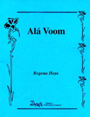 Click for more detail about Ala Voom by Regena Hoye