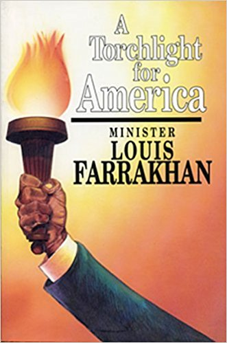 Click for more detail about A Torchlight for America by Louis Farrakhan