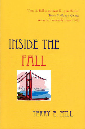 Click for more detail about Inside the Fall by Terry E. Hill