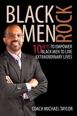 Click for more detail about Black Men Rock by Michael Taylor