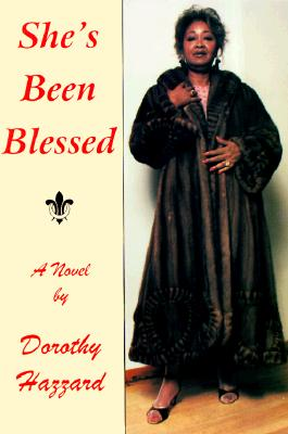 Click for more detail about She's Been Blessed by Dorothy M. Hazzard