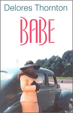 Click for more detail about Babe by Delores Thornton