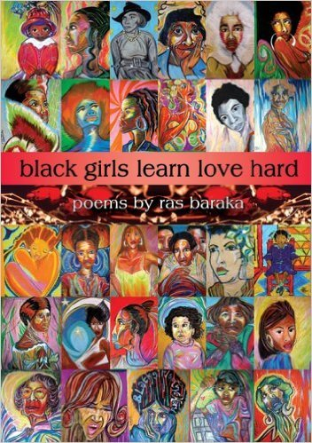 Click for more detail about Black Girls Learn Love Hard by Ras Baraka