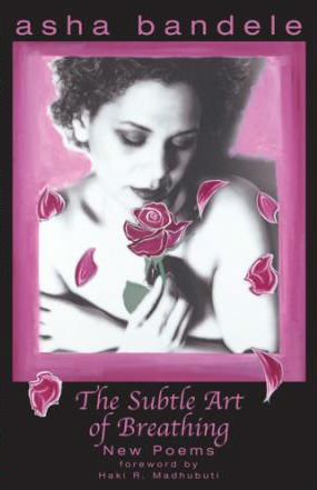 Click for more detail about Subtle Art of Breathing by asha bandele