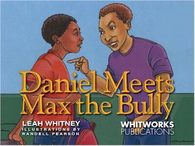 Book Cover Daniel Meets Max the Bully by Leah Whitney