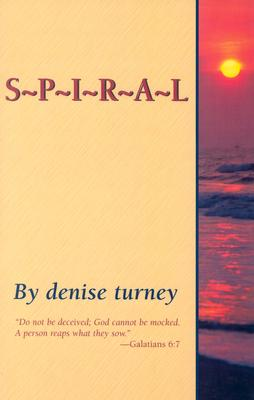 Click for more detail about Spiral by Denise Turney