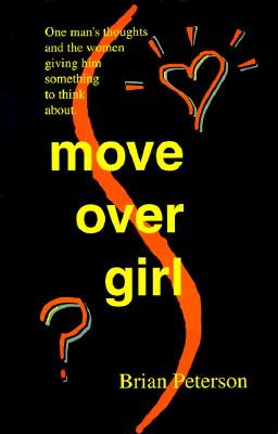 Click for more detail about Move Over Girl by Brian Peterson