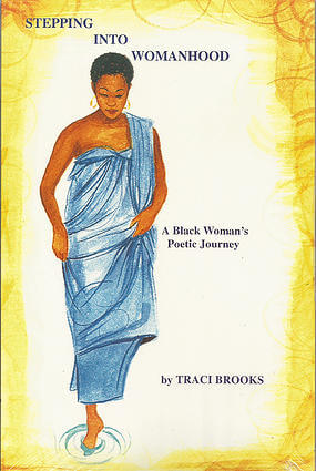 Click for a larger image of Stepping into Womanhood: A Black Woman's Poetic Journey