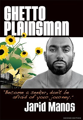 Click for more detail about Ghetto Plainsman by Jarid Manos