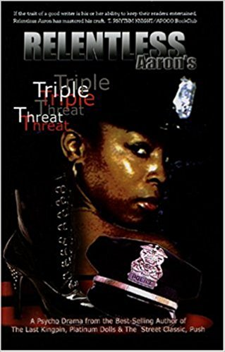 Book Cover Triple Threat by Relentless Aaron