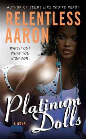 Book Cover Platinum Dolls by Relentless Aaron