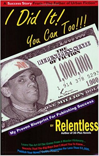 Book Cover I Did It! You Can Too!! by Relentless Aaron