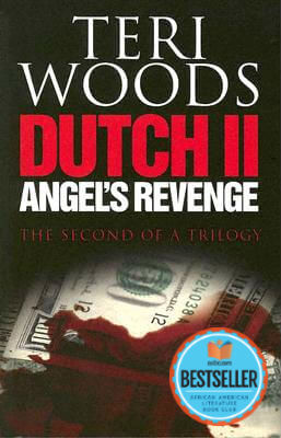 Click for a larger image of Dutch II. Angel's Revenge (Dutch Trilogy)