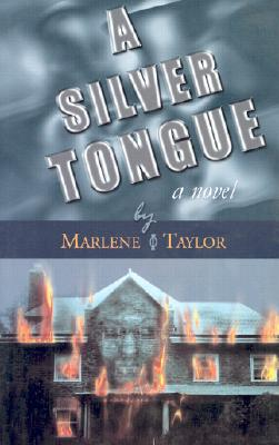 Click for more detail about A Silver Tongue by Marlene Taylor