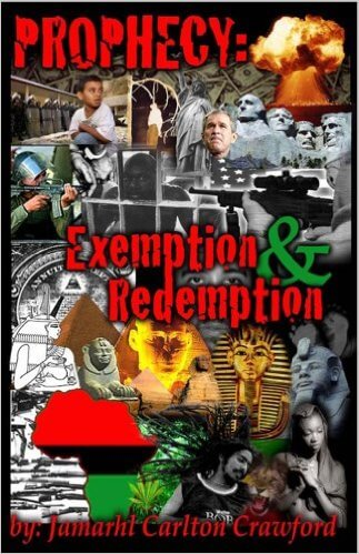 Click for more detail about Prophecy: Exemption & Redemption by Jamarhl Crawford