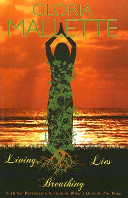 Book Cover Living, Breathing Lies by Gloria Mallette