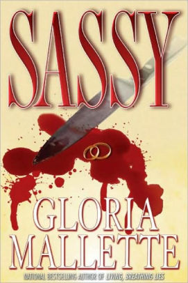 Click for more detail about Sassy by Gloria Mallette