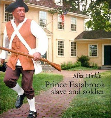 Click for more detail about Prince Estabrook, Slave and Soldier by Alice Hinkle
