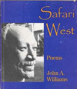 Click for more detail about Safari West: Poems by John A. Williams