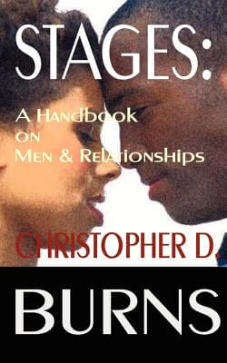 Click for more detail about Stages: A Handbook On Men And Relationships by Christopher D. Burns