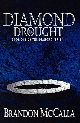Click for more detail about Diamond Drought by Brandon McCalla