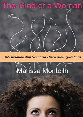 Click for more detail about The Mind Of A Woman: 365 Relationship Scenario Discussion Questions by Marissa Monteilh (aka Pynk)