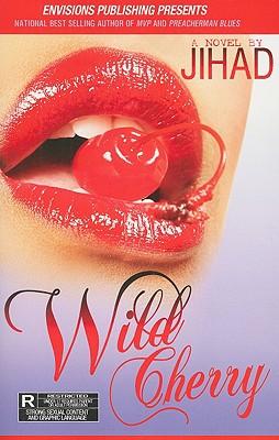 Book Cover Wild Cherry by Jihad Shaheed Uhuru