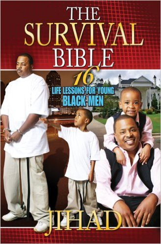 Click for more detail about The Survival Bible by Jihad Shaheed Uhuru