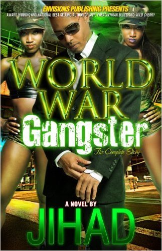 Click for more detail about World War Gangster by Jihad Shaheed Uhuru