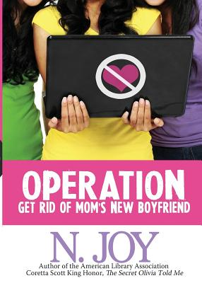 Click for more detail about Operation Get Rid of Mom's New Boyfriend by E. N. Joy