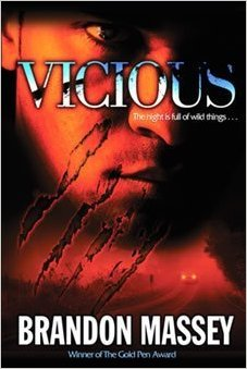 Click for more detail about Vicious by Brandon Massey