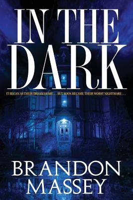 Click for more detail about In The Dark by Brandon Massey