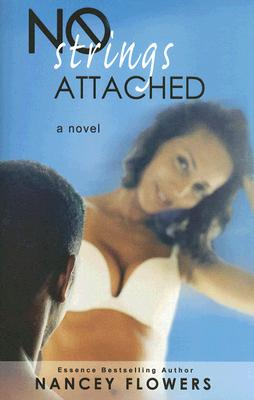 Click for more detail about No Strings Attached by Nancey Flowers