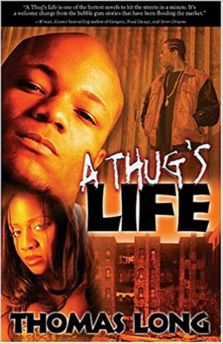 Click for more detail about A Thug's Life by Thomas Long