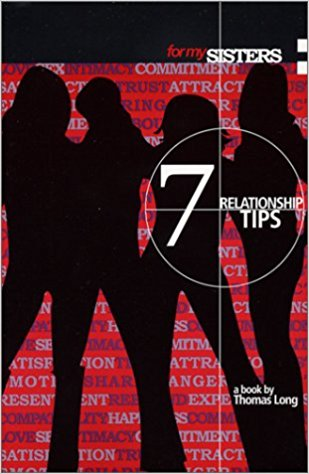 Click for more detail about For My Sisters: 7 Relationship Tips by Thomas Long