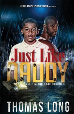 Click for more detail about Just Like Daddy (Volume 1) by Thomas Long