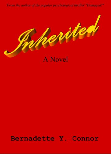 Click for more detail about Inherited by Bernadette Y. Connor