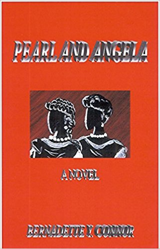 Click for more detail about Pearl and Angela by Bernadette Y. Connor