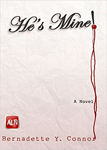 Click for more detail about He's Mine! by Bernadette Y. Connor