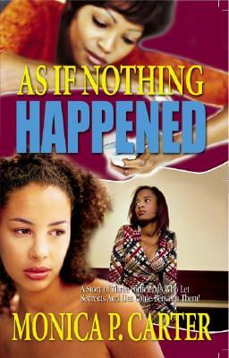 Click for more detail about As If Nothing Happened by Monica Carter