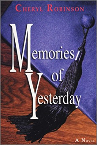 Click for more detail about Memories of Yesterday by Cheryl Robinson